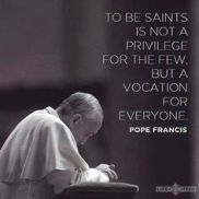 To Be Saints-Pope Francis