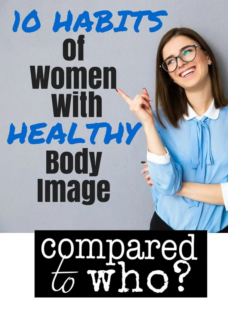 Ten Habits of Women With Healthy Body Image