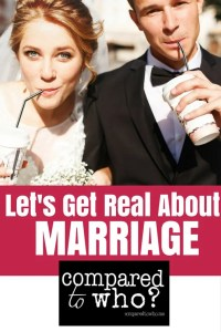 Let's Get Real About Marriage