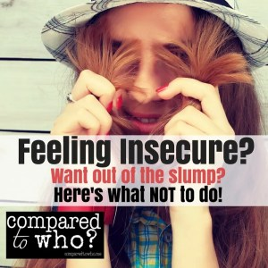What not to do when you feel insecure