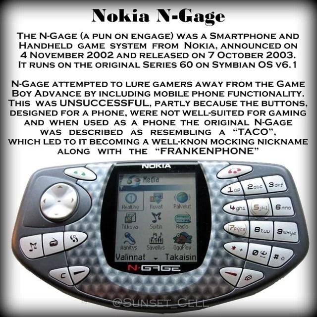 """Throwback Thursday !!! (Jueves del recuerdo) El N -Gage ( un juego de palabras con participar ) era un teléfono inteligente y un sistema de juego de mano de Nokia, anunciado el 4 de noviembre de 2002 y puesto a la venta el 7 de octubre de 2003. Se ejecutaba en la serie original de 60 en Symbian OS v6.1 N -Gage intentó atraer a los jugadores de Game Boy Advance mediante la inclusión de la funcionalidad del teléfono móvil. Pero esto no tuvo éxito, en parte porque los botones, diseñados para un teléfono, no estaban bien adaptados para el juego y cuando se utilizaba como un teléfono original N -Gage fue descrito como parecido a un """"taco"""", que llevó a que se convierta en un bien conocido burlándose apodo junto con el """" Frankenphone """" #Miami #MiamiDade #MiamiBeach #Doral #Nokia #OldNokia #TechnologyFlashBack #Everybodyhadone #Gsm #History #OldSchool #Follow #ThrowBackThursday #Cellphone #ThrowBackThursday #Niceday #Love #Wholesale #Cebit #Cebit15 #Cebit2015"""