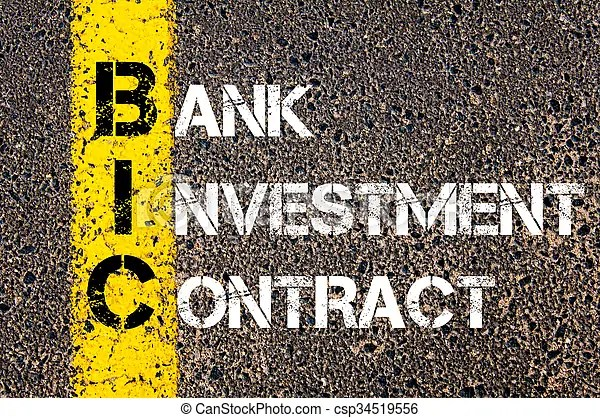 Concept image of business acronym bic bank investment stock - business investment contract