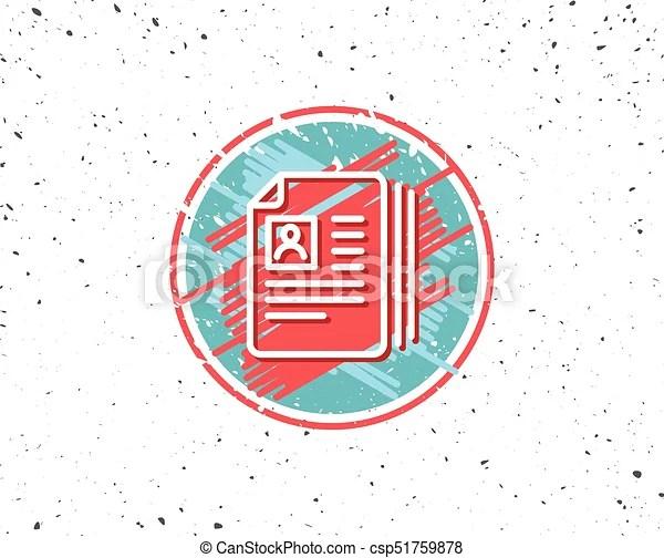 Business recruitment line icon cv documents Grunge button