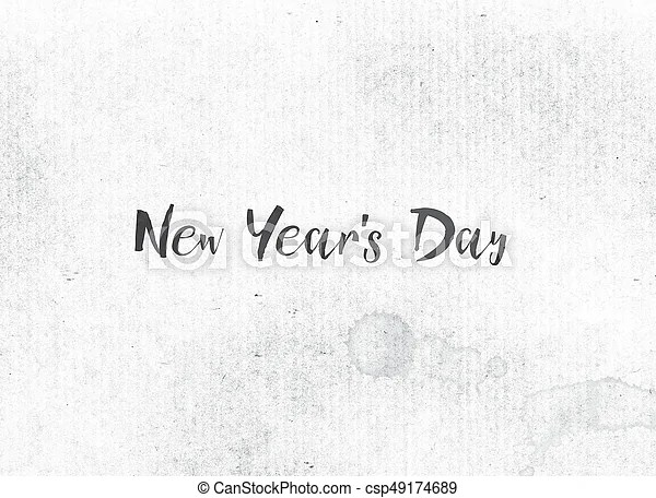 New year\u0027s day concept painted ink word and theme The words
