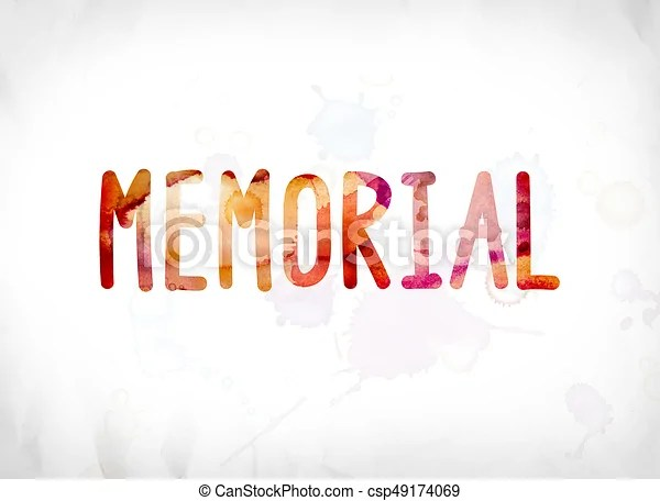 Memorial concept painted watercolor word art The word stock