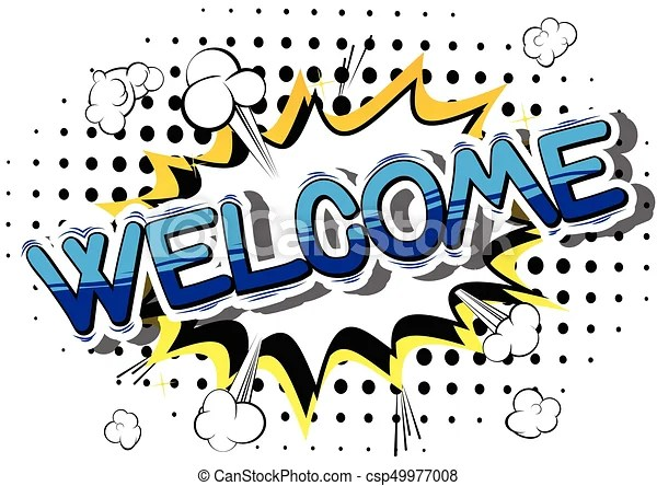 Welcome - comic book word Welcome - comic book word on abstract