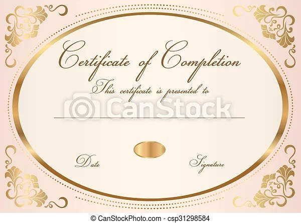 Certificate, diploma of completion frame Diploma, certificate of