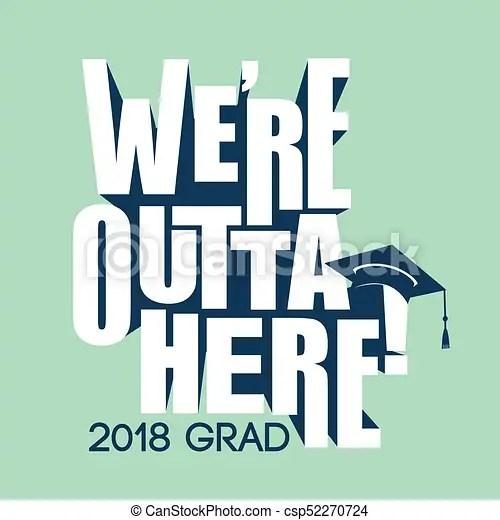 Class of 2018 congratulations graduate typography Class of 2018