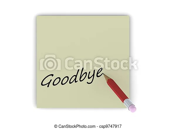 Goodbye note Rendered artwork with white background picture - goodbye note