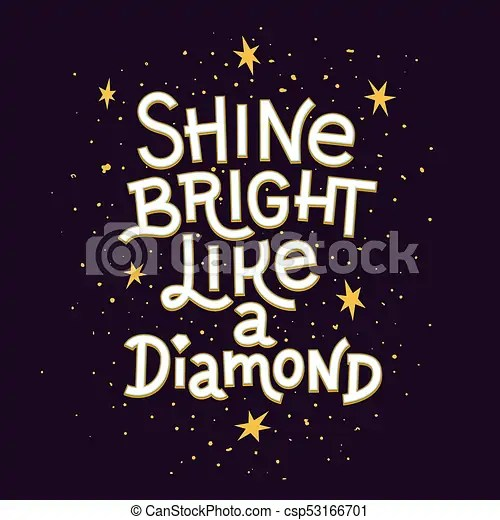 Inspiration quote shine bright like a diamond lettering