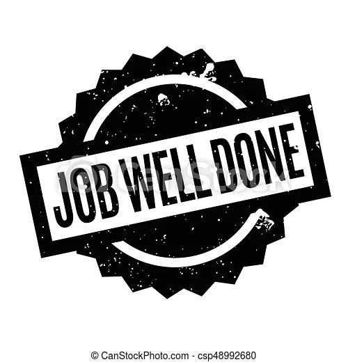Job well done rubber stamp grunge design with dust vector