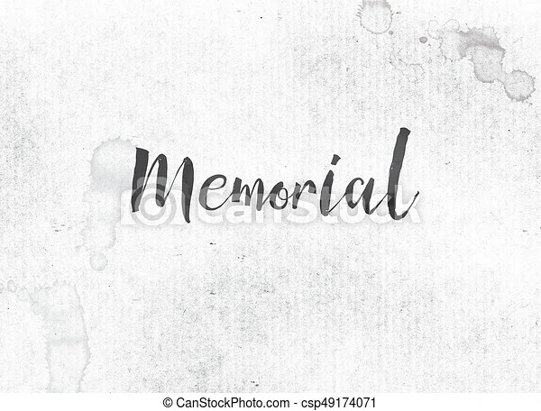 Memorial concept painted ink word and theme The word stock