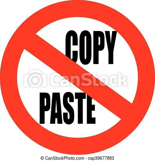 No copy paste sign Do not copy paste sign vector - Search Clip Art - cool copy and paste art