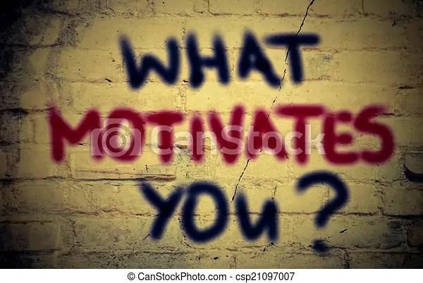 What motivates you concept - what motivates you