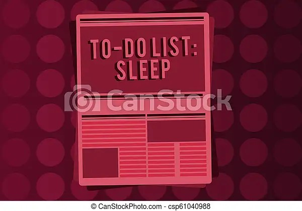 Word writing text to do list sleep business concept for things to