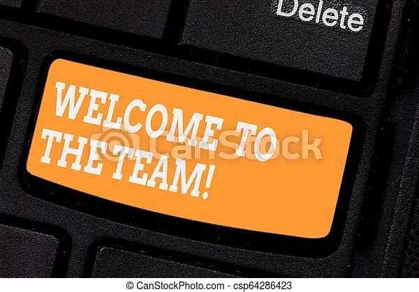 Word writing text welcome to the team business concept for greeting