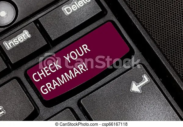 Writing Note Showing Check Your Grammar Business Photo