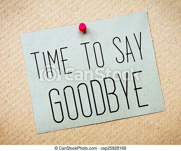 Recycled paper note pinned on cork board time to say stock image - goodbye note
