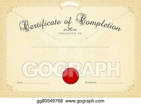 EPS Illustration - Certificate, diploma of completion frame Vector