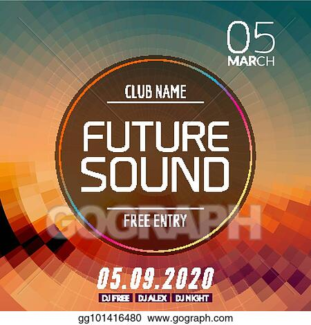 Vector Illustration - Future sound music party template, dance party
