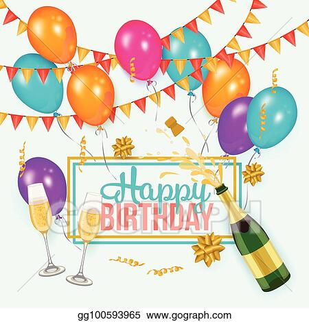 Vector Art - Happy birthday greeting card template, champagne EPS
