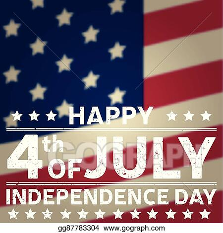 Vector Art - Happy independence day background template happy 4th - 4th of july template