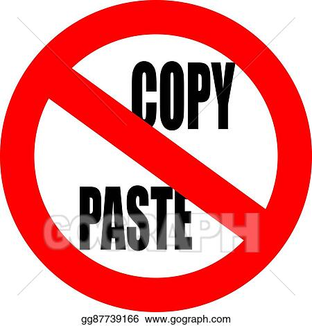 Vector Art - No copy paste sign EPS clipart gg87739166 - GoGraph - cool copy and paste art