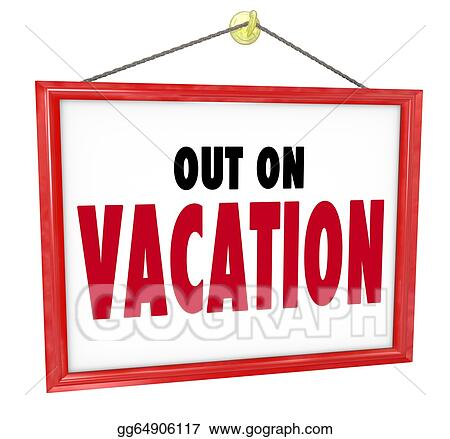 Stock Illustration - Out on vacation hanging sign store office