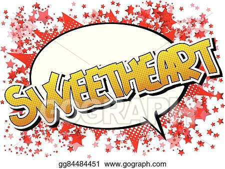 Vector Art - Sweetheart - comic book style word EPS clipart