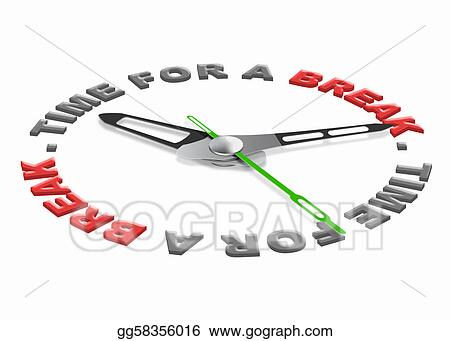 Stock Illustration - Time for a break Clipart gg58356016 - GoGraph