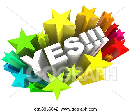 Stock Illustrations - Yes word and stars - agreement and excitement