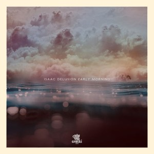Isaac-Delusion-Early-Morning