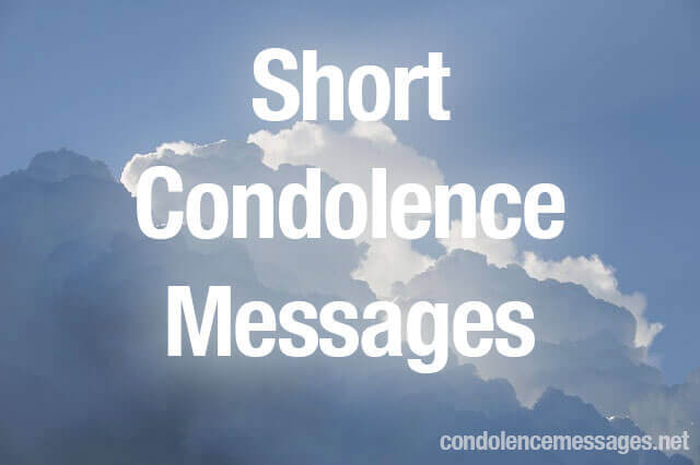 Short Condolence Message → 30 Simple Condolence Card Messages - Condolence Messages