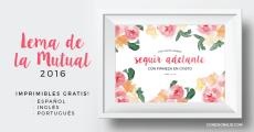 Seguir Adelante con Firmeza en Cristo - Hermosos Imprimibles GRATIS del lema mutual 2016 - Conexionsud.com
