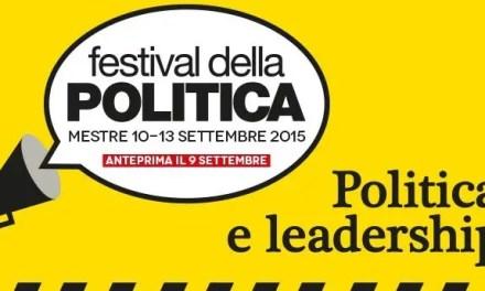 Festival della Politica a Mestre: dal 10 al 13 settembre