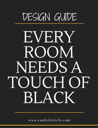 Every Room Needs A Touch of Black