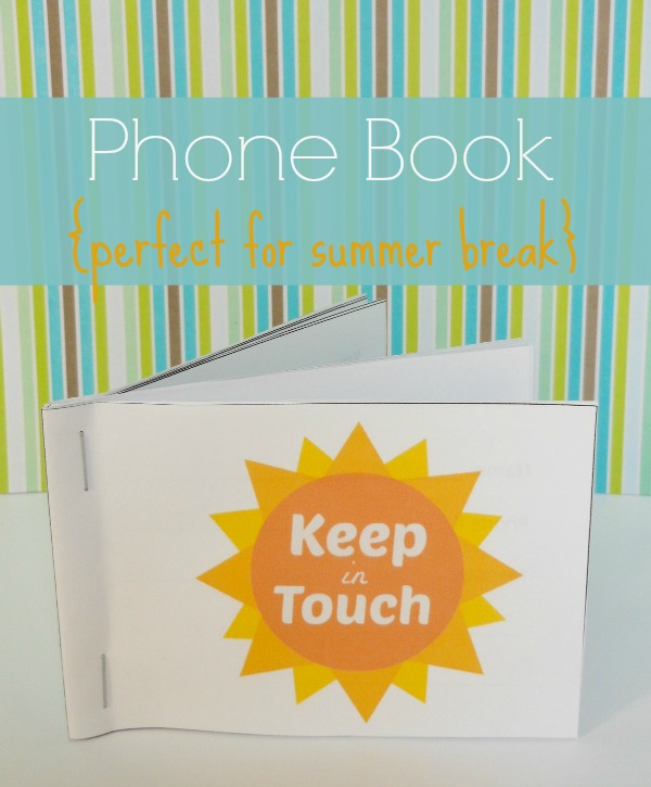 Printable Kids Phone Book Keep in Touch over Summer Break
