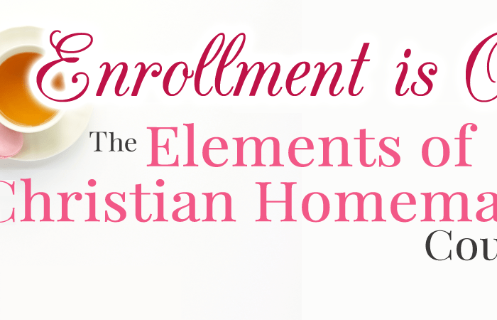 Elements of Christian Homemaking Course
