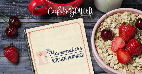 6 Reasons Homemakers Need to Plan Meals Each Week