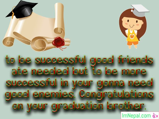 Graduation Congratulations Message For Brother - Best Wishes