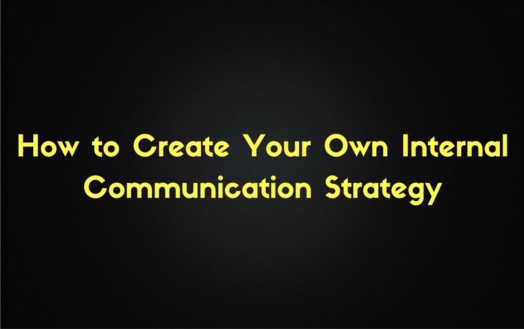How to Create an Internal Communication Strategy - communication strategy