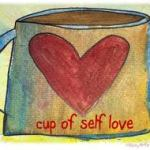 Self Love and Illness: This Is It!