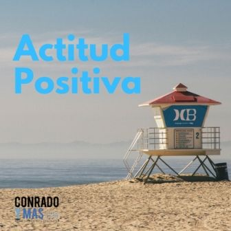 Actitud Positiva Para Alcanzar La Felicidad
