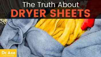 Dr. Axe: The Truth About Dryer Sheets And Why You Should Stop Using Them Immediately