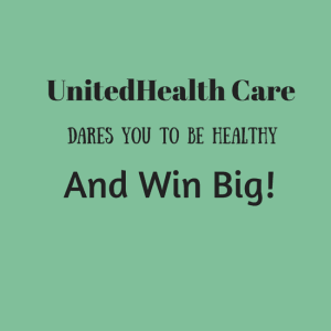 Dare to Be Healthy with UnitedHealthcare and Win!