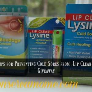 Tips for Preventing Cold Sores from  Lip Clear + Giveaway