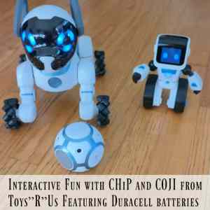 "Interactive Fun with CHiP and COJI from Toys""R""Us Featuring Duracell batteries"