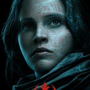 New ROGUE ONE: A STAR WARS STORY Movie Posters