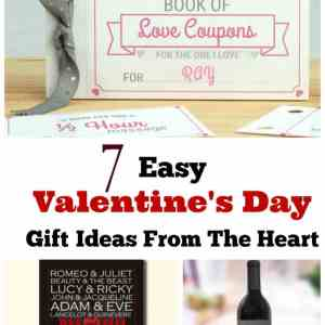 7 Easy Valentine's Day Gift Ideas from The Heart