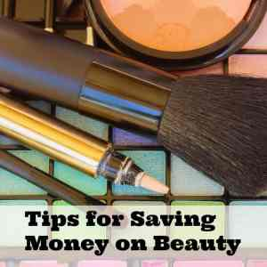 Tips for Saving Money on Beauty Essentials